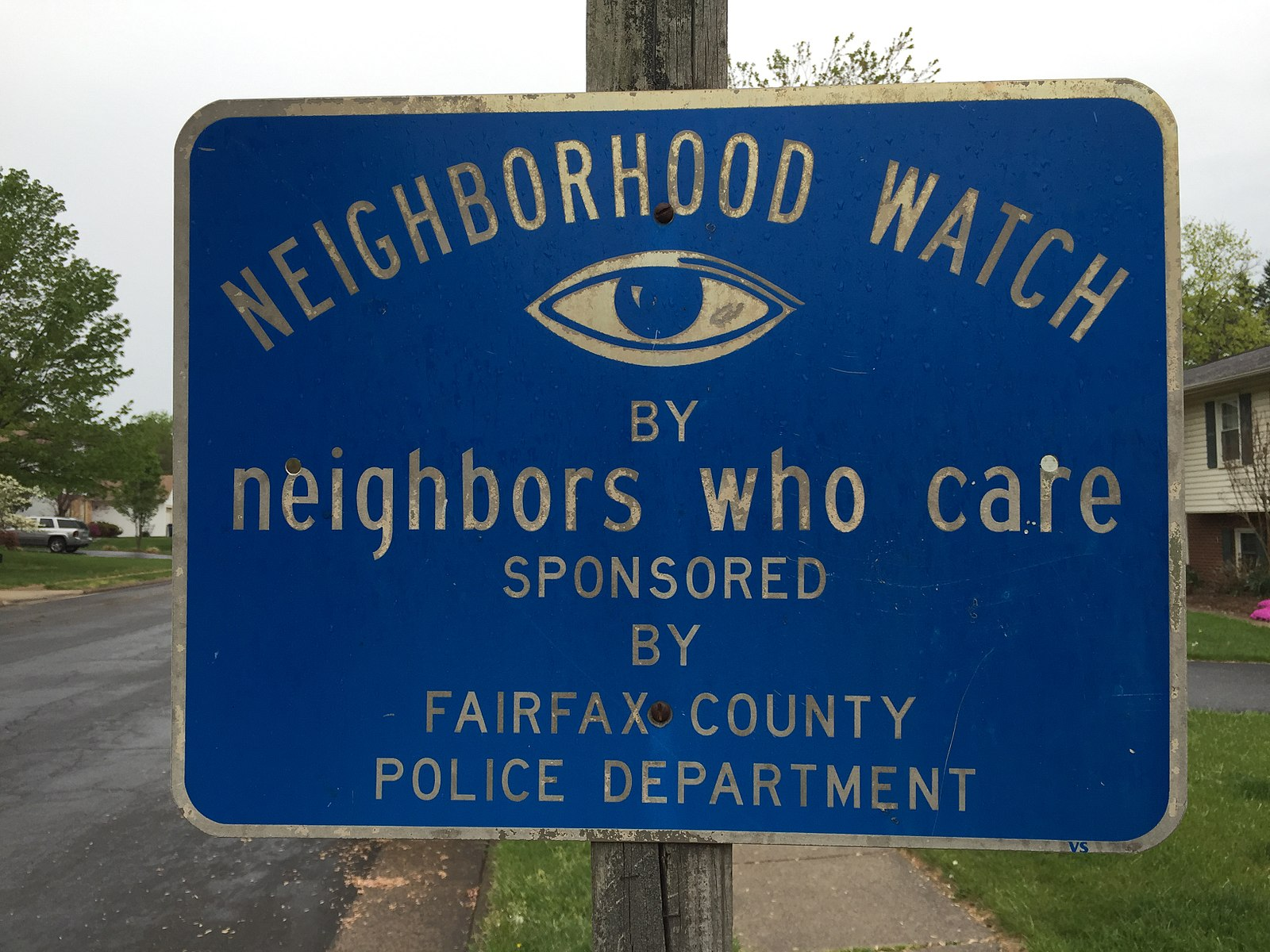 """Neighborhood watch by neighbors who care sponsored by Fairfax County Police Department"" Source: Wikimedia Commons"